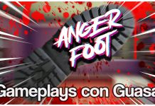 Gameplays con Guasa - Anger Foot
